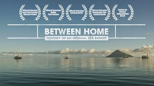 Sailing Documentary Between Home