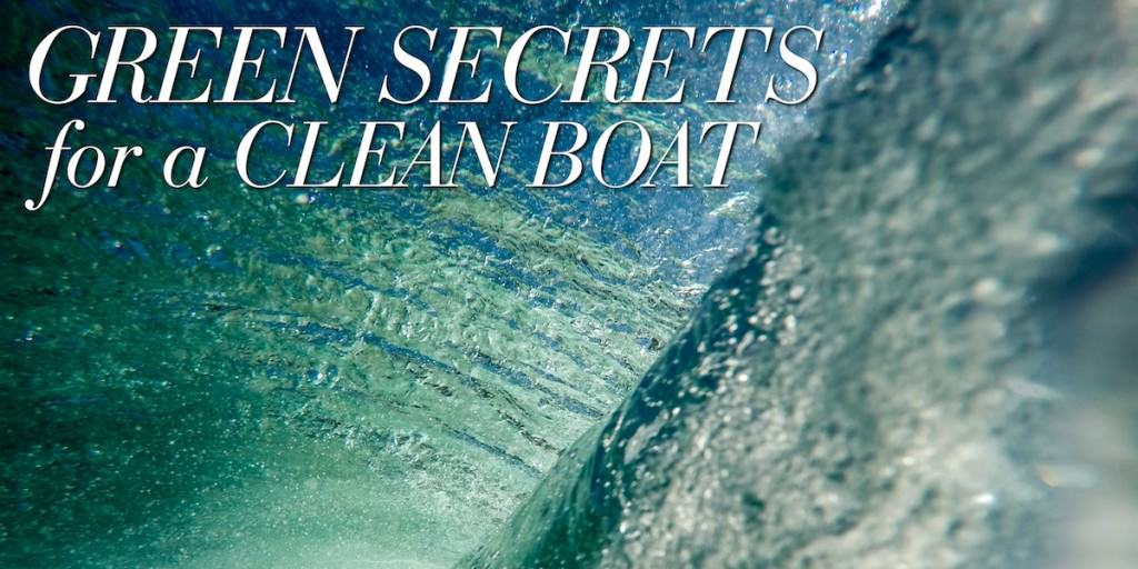 Green Secrets for a Clean Boat