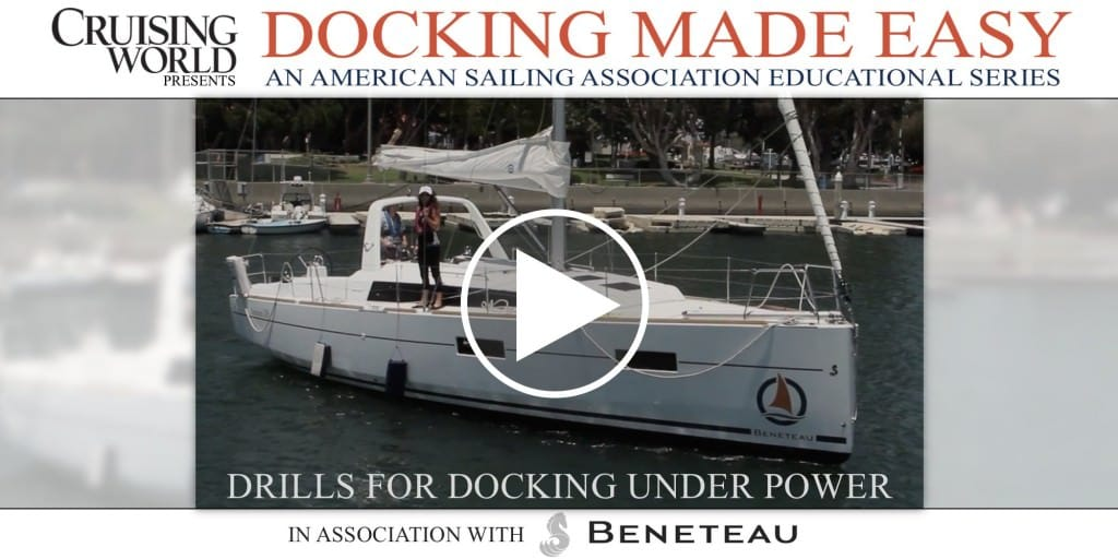 Docking Under Power, Part 1 – Drills