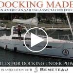 Docking Under Power, Part I – Drills