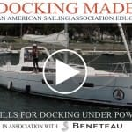 Docking Under Power, Part I – Drills