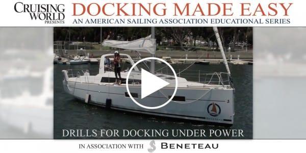 Docking Under Power, Part 1 – Drills
