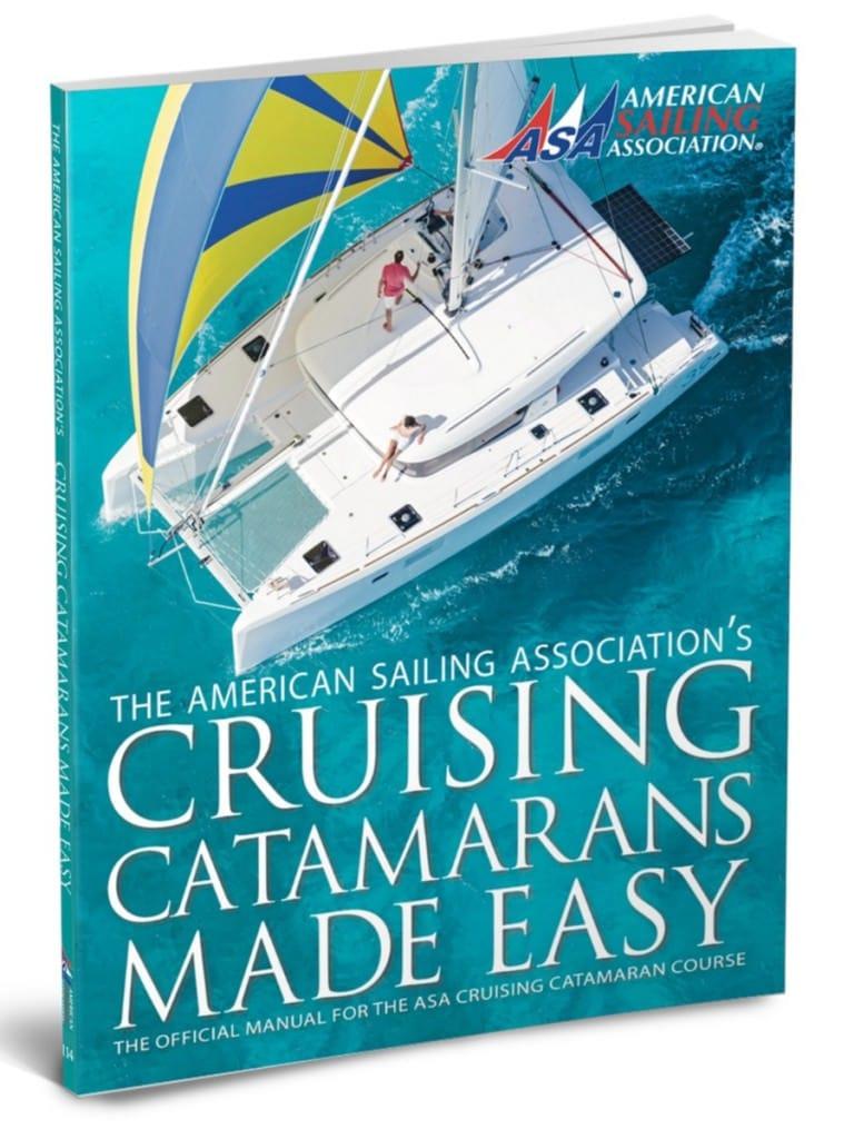 ASA 114 Textbook Cruising Catamarans Made Easy