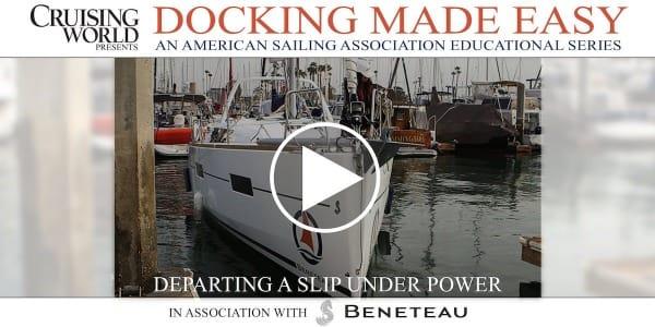 Docking Under Power, Part II - Departing A Slip