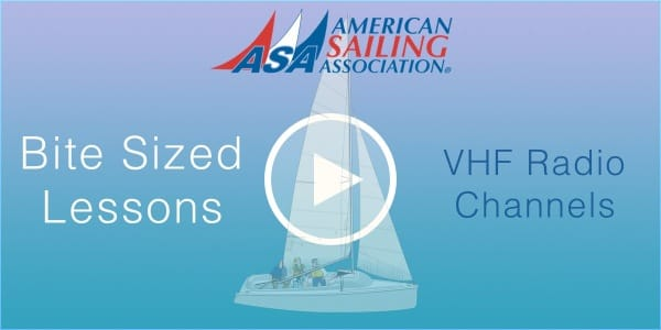 Bite Size Lessons - VHF Radio Channels