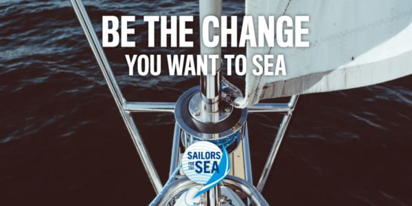 7 Ways to Sail Greener and Protect Your Local Waters!