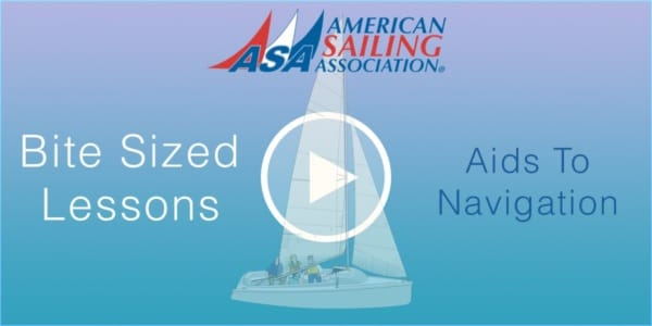 Aids To Navigation - ASA Bite Sized Lessons