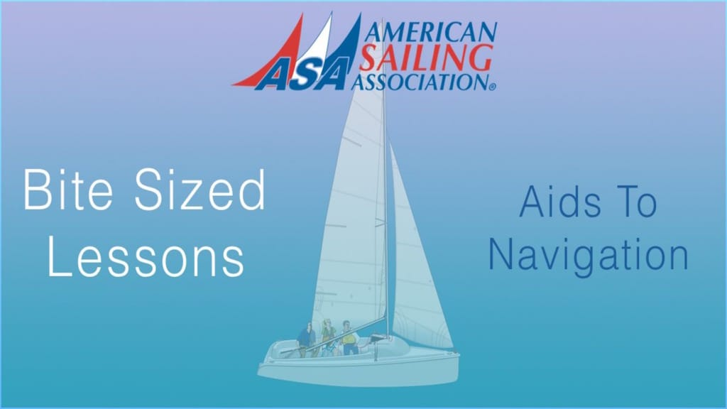 ASA's Bite Sized Lessons : Aids To Navigation