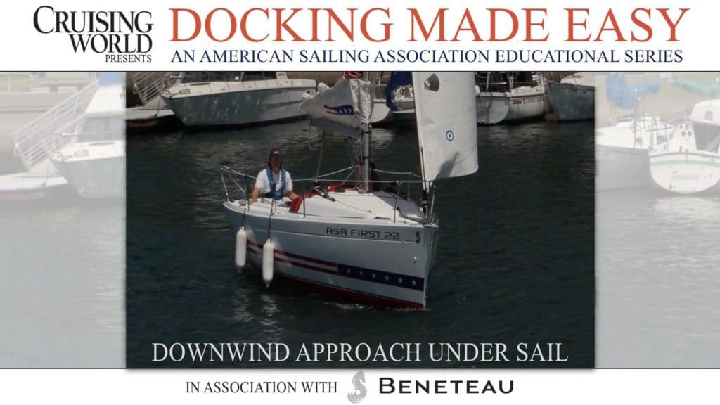 Downwind Approach Under Sail