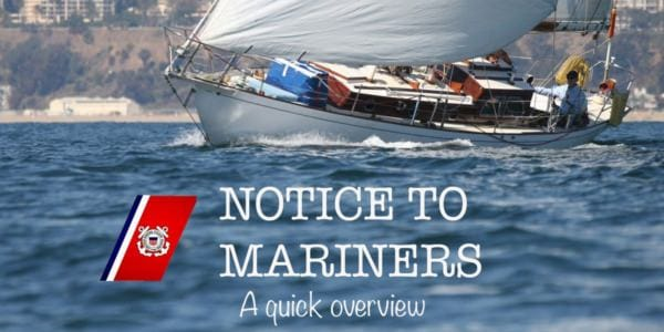 Local Notice To Mariners - A Quick Overview
