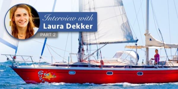Laura Dekker Interview, Part 2